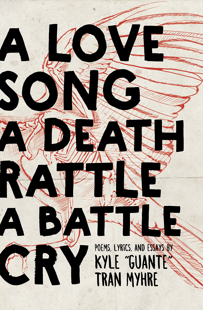 A Love Song, A Death Rattle, A Battle Cry