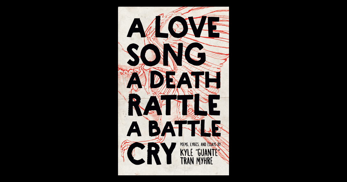 A Love Song A Death Rattle A Battle Cry Button Poetry