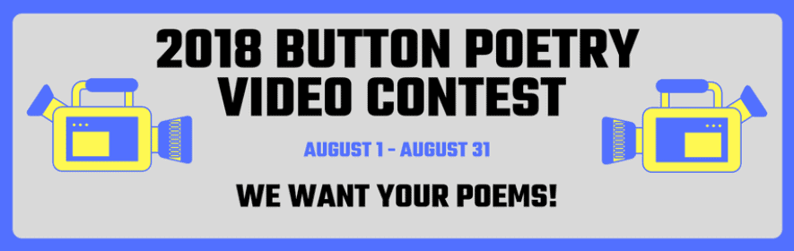 Button Poetry 2018 Video Contest
