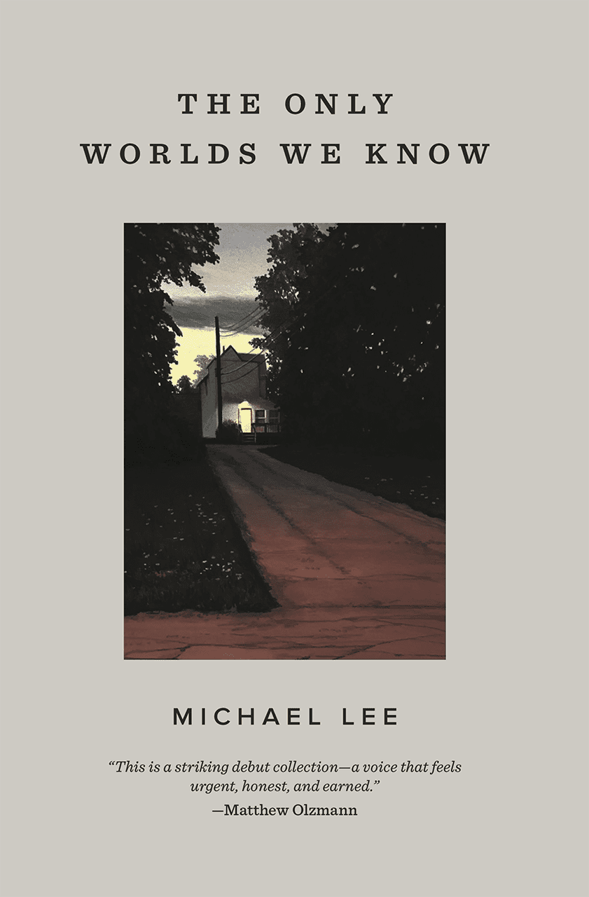 The Only Worlds We Know