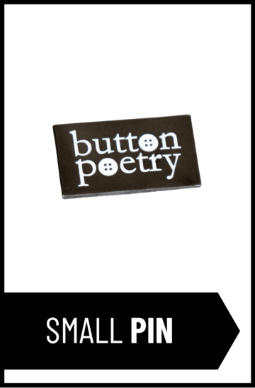 Button Poetry Pin (classic small)