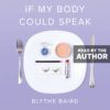 If My Body Could Speak